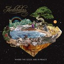 Where The Gods Are In Peace/ANTIBALAS
