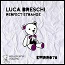 Perfect Strange/Luca Breschi