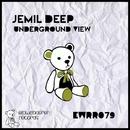 Underground View/Jemil Deep