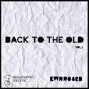 Back To The Old Vol.1/Giuseppe Bottone & Umootive & Alejandro Fernandez & UncleB & Seek & Kloppenburg & Opak & Mari.an & Cyrius & Tonbaumeister