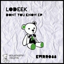 Dont You Know EP/Lodeek & Marcelo CIC
