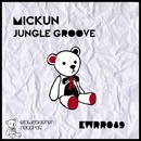 Jungle Groove/Mickun