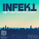 Netherworld/Dubzap & Infekt