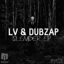 Slender EP/Dubzap & LV