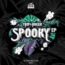 Spooky/Trip & Roger