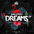 Dreams EP/Bry Ortega & Dan Lypher & Chemical Disco & Baron Dance & Lazy Bear