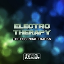 Electro Therapy (The Essential Tracks)/Alex Addea & Di Miro' & Black Virus & Army & De-Vice & Akril Jack & John Ruffnek & John Straker & Blister & Franchi & Cicci & Alex P & Andy Digital & DJ E.s.s. & Gorexx
