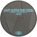 Out With The Tide - Single/Casey Anderson