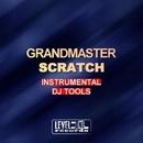Instrumental DJ Tools/Grandmaster Scratch