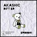 Rift EP/Akashic