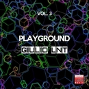 Playground, Vol. 3/Giulio Lnt