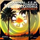 First Contact/Handell & F.E.M. & Giorgio Guerra & Alexandria & Wd