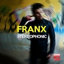 Stereophonic/Franx
