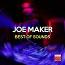 Best Of Sounds/Joe Maker