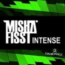 Intense/Misha Fisst