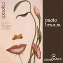 Ipnotic/Paolo Branca