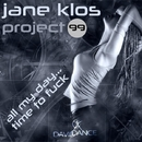 All My Day... Time To Fuck/Jane Klos