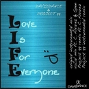Love Is For Everyone/Daviddance & Project 99