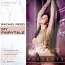 My Fairytale - REMIX LAB./Daviddance & Amine Beat & DJ FRANX & Rachel Reed & Chemical Nature Project & Gi.U. & Dougla Allen