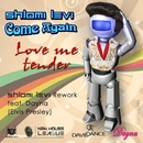 Love Me Tender/Shlomi Levi & Elvis Presley