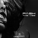 The Vibe/Pash