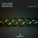 Molecule/Dj Mix Night