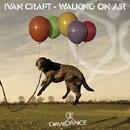Walking On Air/Ivan Craft