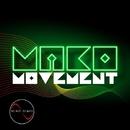 Movement EP/Mako