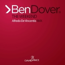 The Weekend - Single/Ben Dover & Alfredo De Vincentiis