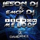 Melody - Single/JESON DJ & EmCy DJ