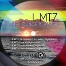 The Lounge Beats EP/J. MTZ