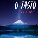 Comets/O'Tasto