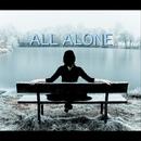All Alone - Single/J. MTZ