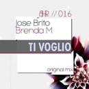Ti Voglio/Jose Brito & Brenda M