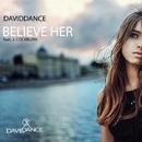 Believe Her (feat. J. Cockburn) - Single/Daviddance