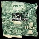 Trust No One/E Rodz