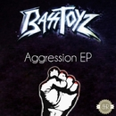 Aggression EP/Bass Toyz