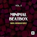 Minimal Beatbox, Vol. 2 (Minimal Underground Moment)/Miguel Serrano & Vily Vinilo & Muskyo & Joseph Mancino & Nacim Ladj & Joe Maker & Ricky Sierra & Joe Dominguez & Reyo Jurise & Beatbox & Alex Gaudioso