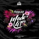 Made 4 You/Bry Ortega & Pombeatz