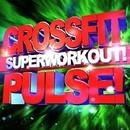 Crossfit Pulse! Super Workout!/Crossfit Junkies