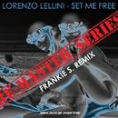 Set Me Free - Single/Lorenzo Lellini & Frankie S.