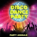 Disco Dance Party/Party Animal's