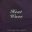Heat Wave/Casa Loma Orchestra