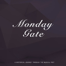 Monday Gate/Louis Armstrong