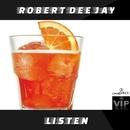 Listen - Single/Robert DeeJay