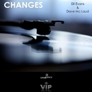 Changes - Single/Dil Evans & Dave Mc Laud