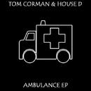 Ambulance/Tom Corman & House D