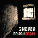Prison Break - Single/Sheper