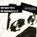 No Comments E.P./Sergey Fors