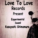 Experimental Sound/Kazuyoshi Shimamura